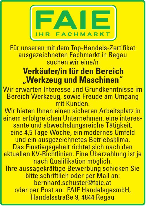 """Für unseren mit dem Top-Handels-Zertifikat ausgezeichneten Fachmarkt in Regau suchen wir eine/n Verkäufer/in für den Bereich """"Werkzeug und Maschinen"""""""