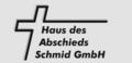Haus des Abschieds Schmid GmbH