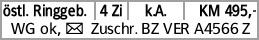 östl. Ringgeb. 4 Zi k.A. KM 495,- WG ok, Y Zuschr. BZ VER A4566 Z