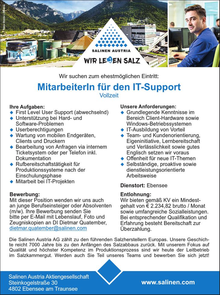 Ihre Aufgaben: - First Level User Support (abwechselnd) - Unterstützung bei Hard- und Software-Problemen - Userberechtigungen - Wartung von mobilen Endgeräten, Clients und Druckern - Bearbeitung von A