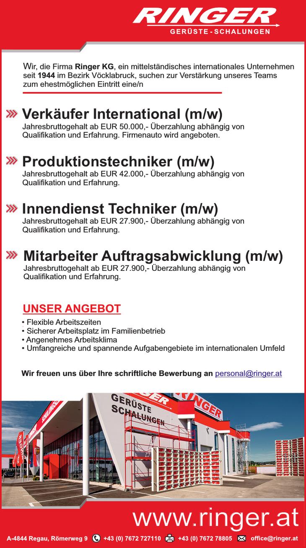 Wir, die Firma Ringer KG, ein mittelständisches internationales Unternehmen seit 1944 im Bezirk Vöcklabruck, suchen zur Verstärkung unseres Teams zum ehestmöglichen Eintritt eine/n ...