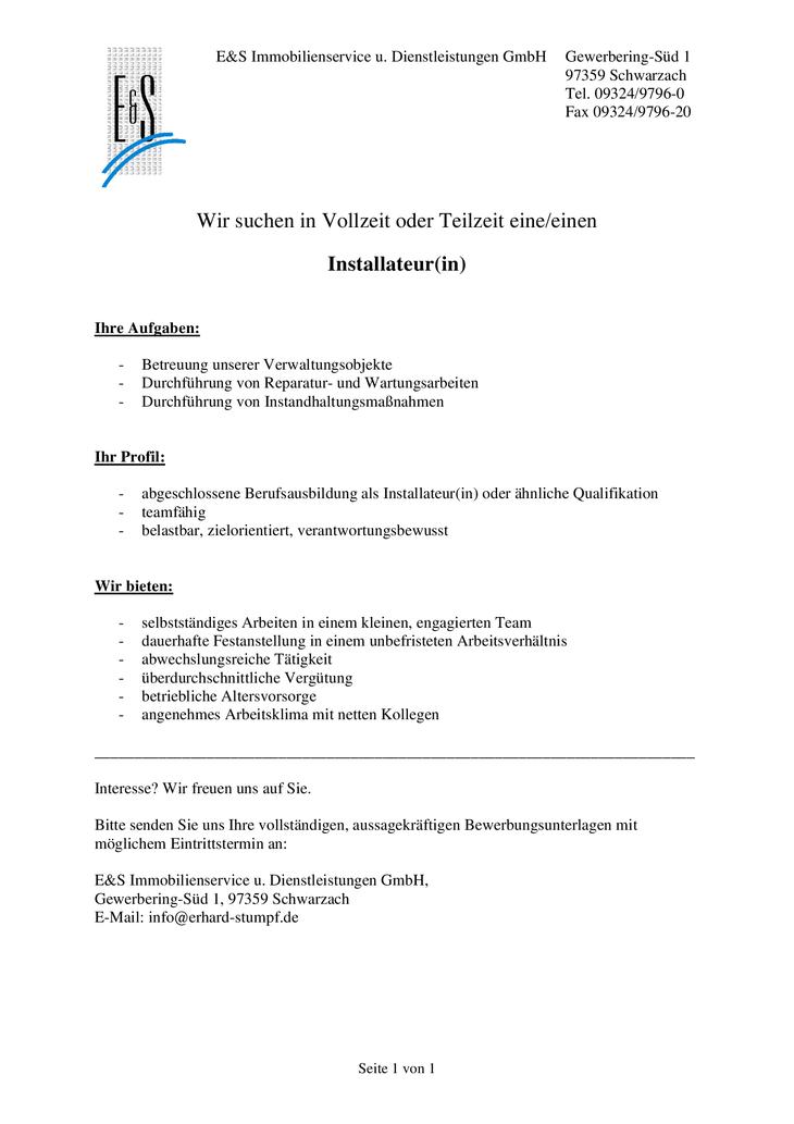Installateur(in)  Ihre Aufgaben:  -Betreuung unserer Verwaltungsobjekte -Durchführung von Reparatur- und Wartungsarbeiten -Durchführung von Instandhaltungsmaßnahmen