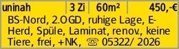 uninah 3 Zi 60m² 450,-€ BS-Nord, 2.OGD, ruhige Lage, E-Herd, Spüle, Laminat,...