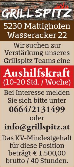 Wir suchen zur Verstärkung unseres Grillspitz Teams eine Aushilfskraft (10-20 Std. / Woche)