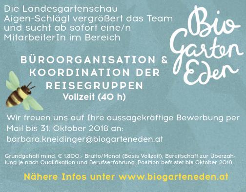 Die Landesgartenschau Aigen-Schlägl vergrößert das Team und sucht ab sofort eine/n MitarbeiterIn im Bereich BÜROORGANISATION & KOORDINATION DER REISEGRUPPEN Vollzeit (40 h)