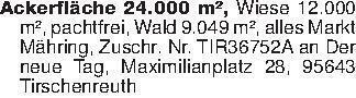 Ackerfläche 24.000 m², Wiese 1...