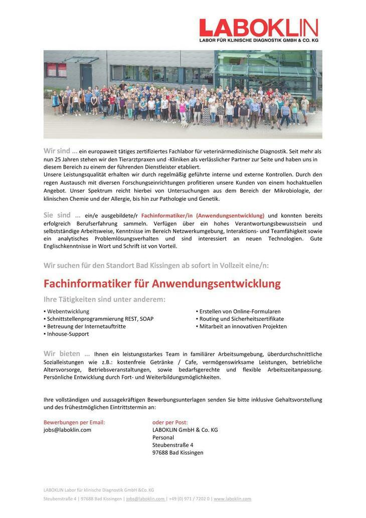 Wir sind ein europaweit tätiges zertifiziertes Fachlabor für veterinärmedizinische Diagnostik. Ab sofort suchen wir für den Standort Bad Kissingen eine/n Fachinformatiker/in für Anwendungsentwicklung.