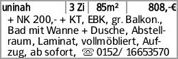 uninah 3 Zi 85m² 808,-€ + NK 200,- + KT, EBK, gr. Balkon., Bad mit Wanne...