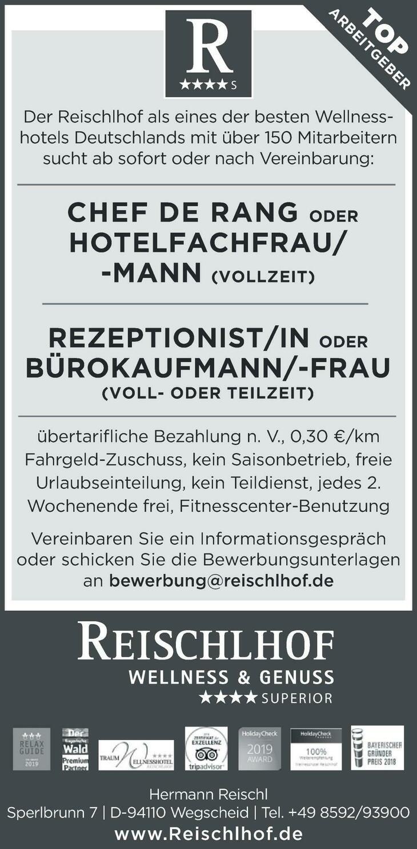 Der Reischlhof als eines der besten Wellnesshotels Deutschlands mit über 150 Mitarbeitern sucht ab sofort oder nach Vereinbarung: