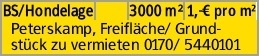BS/Hondelage 3000 m² 1,-€ pro m² Peterskamp, Freifläche/ Grund- stück...