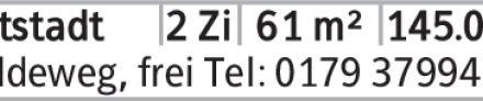 Muldeweg, frei Tel: 0179 3799400