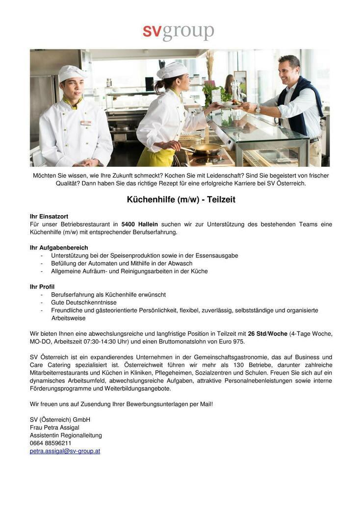 Für unser Betriebsrestaurant in 5400 Hallein suchen wir zur Unterstützung des bestehenden Teams eine Küchenhilfe (m/w) mit entsprechender Berufserfahrung.