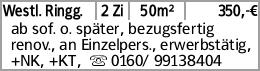 Westl. Ringg. 2 Zi 50m² 350,-€ ab sof. o. später, bezugsfertig renov.,...