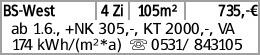 BS-West 4 Zi 105m² 735,-€ ab 1.6., +NK 305,-, KT 2000,-, VA 174 kWh/(m²*a)...