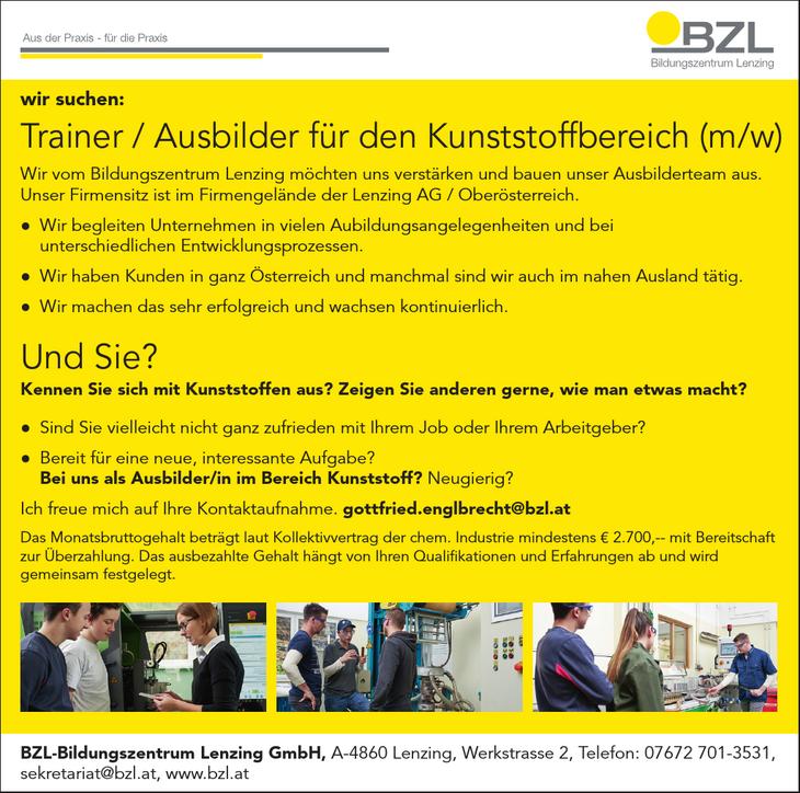 Wir vom Bildungszentrum Lenzing möchten uns verstärken und bauen unser Ausbilderteam aus. Unser Firmensitz ist im Firmengelände der Lenzing AG / Oberösterreich. ● Wir begleiten Unternehmen in vielen A