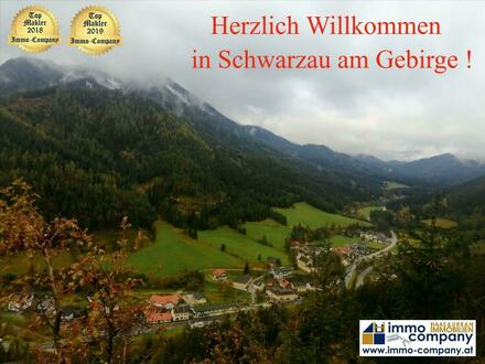 *** Schwarzau im Gebirge – Naturparkgemeinde *** Mehrfamilien Wohn und Geschäftshaus