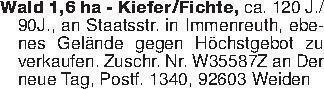 Wald 1,6 ha - Kiefer/Fichte,...