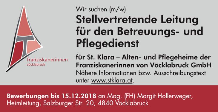 Wir suchen (m/w) Stellvertretende Leitung für den Betreuungs- und Pflegedienst für St. Klara – Alten- und Pflegeheime der Franziskanerinnen von Vöcklabruck GmbH
