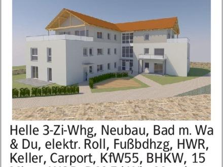 Helle 3-Zi-Whg, Neubau, Bad m. Wa & Du, elektr. Roll, Fußbdhzg, HWR, Keller,...