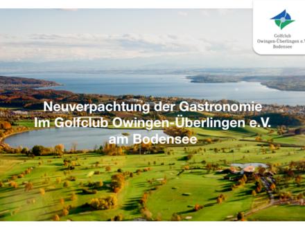 Neuverpachtung der Gastronomie im Golfclub Owingen-Überlingen am Bodensee