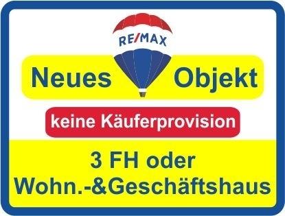 Kaufen Sie ab € 899,- mtl.* / 3 FH oder Wohn.-& Geschäftshaus / Keine Käuferprovision!