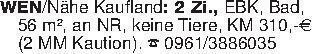WEN/Nähe Kaufland: 2 Zi., EBK,...