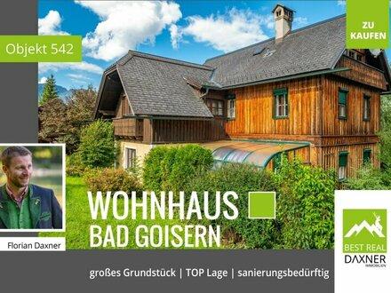 Naturjuwel mit Sanierungsbedarf in ruhiger Grünlage von Bad Goisern!