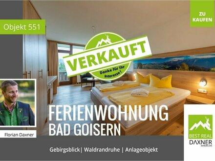 Verkauft! Anleger- Ferienwohnung in Waldrandruhelage von Bad Goisern am Hallstättersee!
