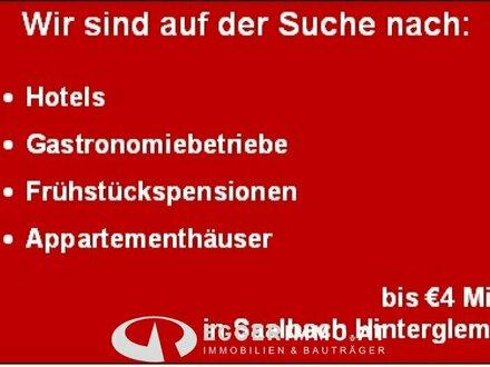 WIR SUCHEN: Frühstückspensionen, Hotels, Gastronomieobjekte, Appartementhäuser in SAALBACH / HINTERGLEMM