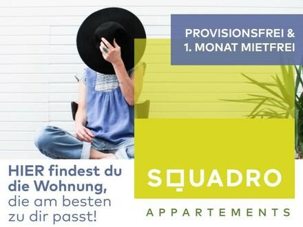 PROVISIONSFREI - Flexibles Wohnen im SQUADRO! - Vollmöblierte 2 Zimmer Wohnung - Nähe Medizinuni! - Jetzt als BONUS: 1…