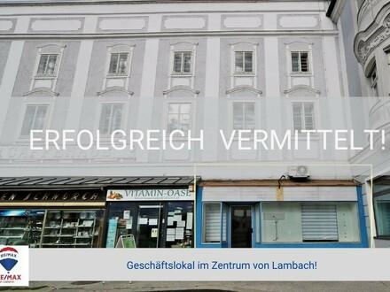 Geschäftslokal im Zentrum von Lambach zu verkaufen