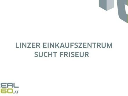 TOP Geschäftsfläche in Linzer Einkaufszentrum zu vermieten - vormals Friseur!