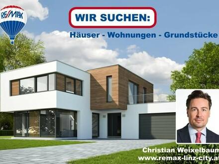 WIR SUCHEN - Häuser und Grundstücke in Linz